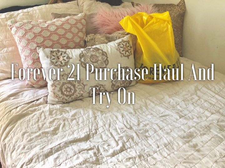 Forever 21 Purchase Haul And TryOn
